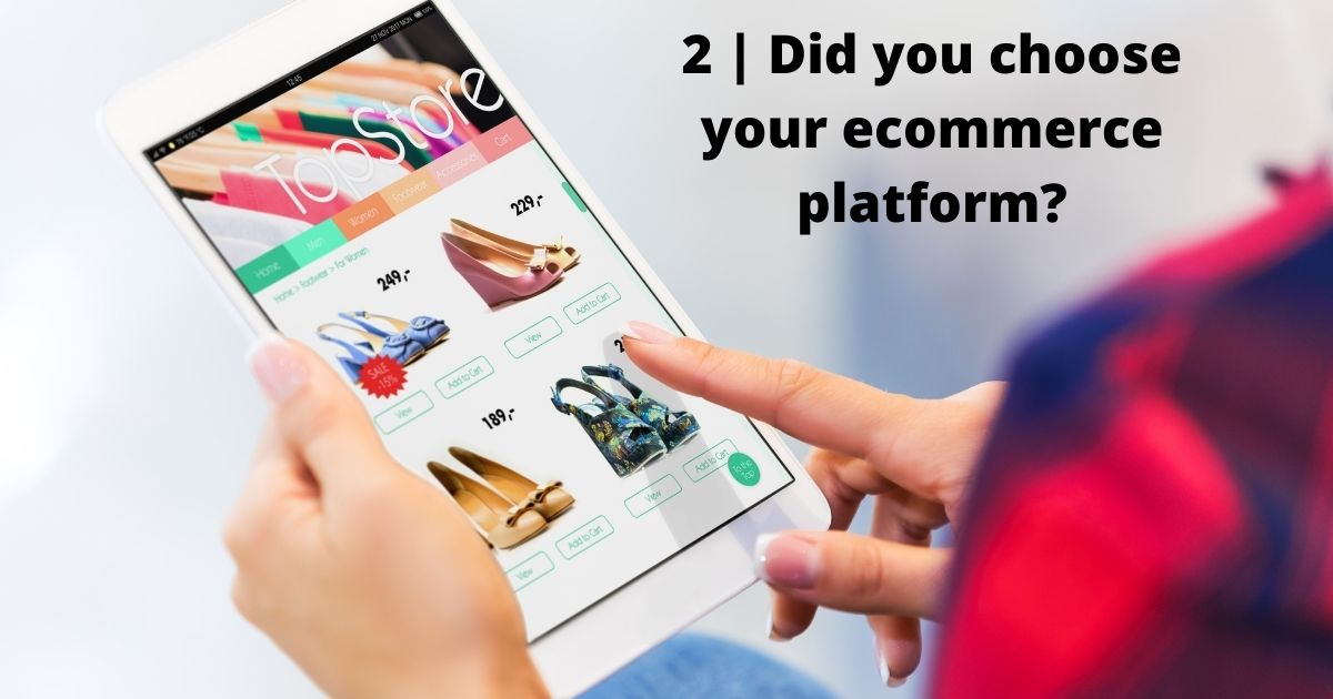 Choose the ecommerce platform