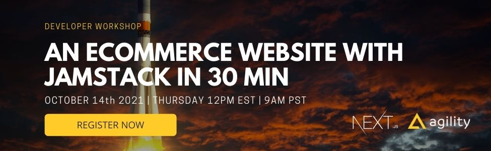 Webinar: Build Ecommerce with Agility CMS and Next.js in 30 minutes