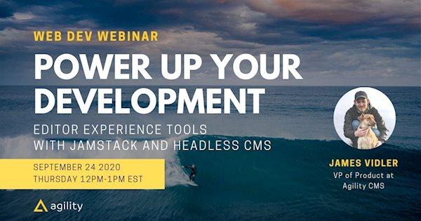 power up web development jamstack headless cms editor experience