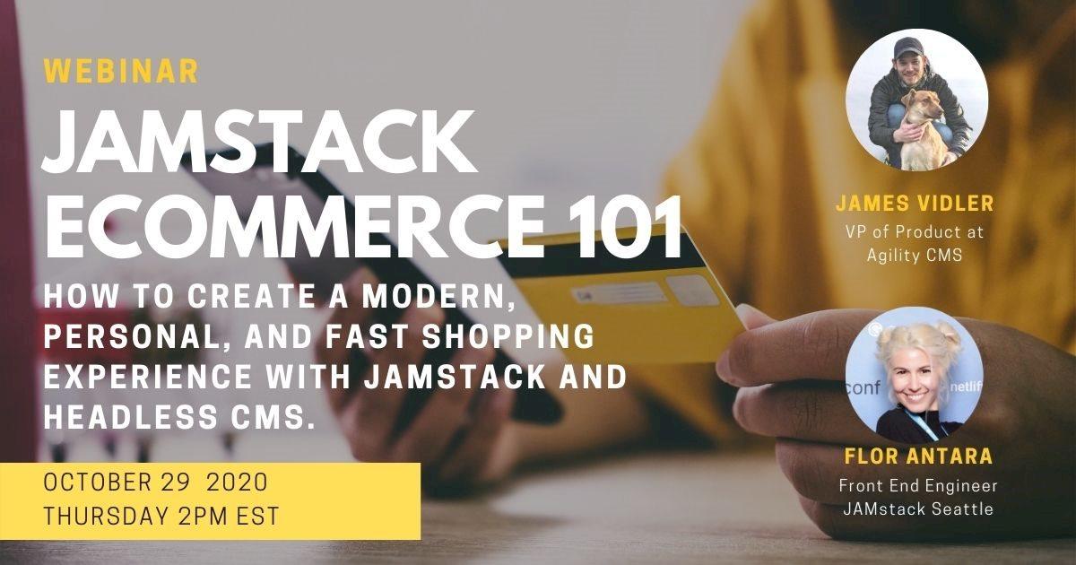 Ecommerce headless CMS JAMstack Webinar