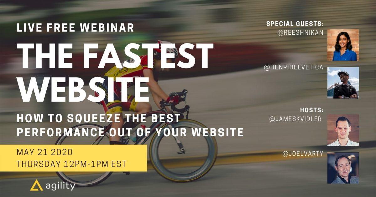 Webinar: The Fastest Website