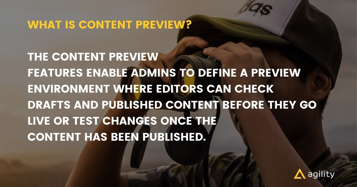 Understanding content previews with Agility CMS