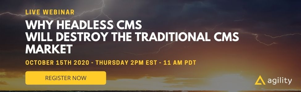 Webinar Why Headless CMS Will Destroy the Traditional CMS Market