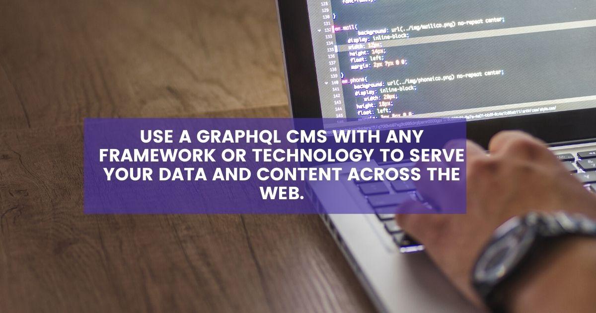 Using GraphQL CMS for data across the web