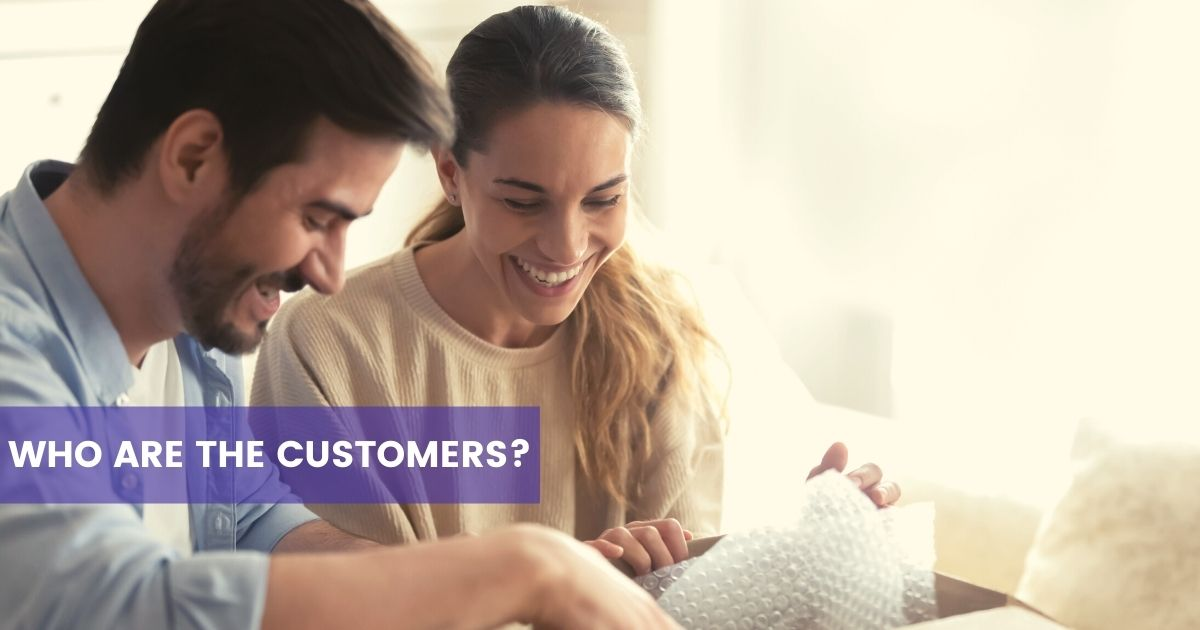 Who are the customers of your business