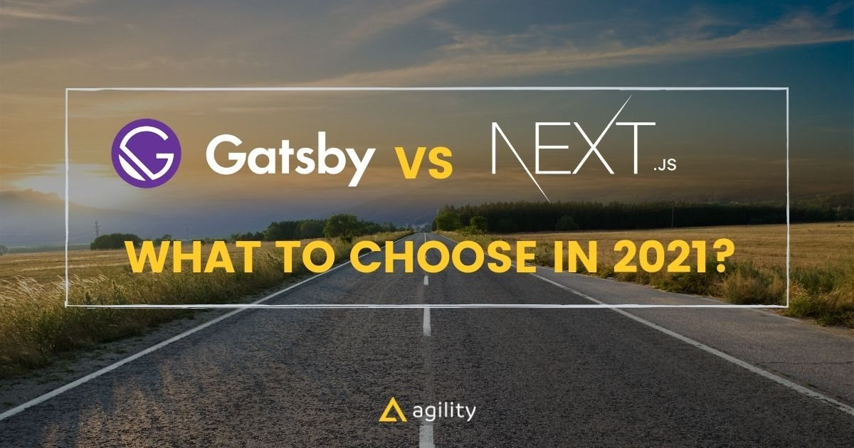 What is the best frame work Gatsby or Next.js