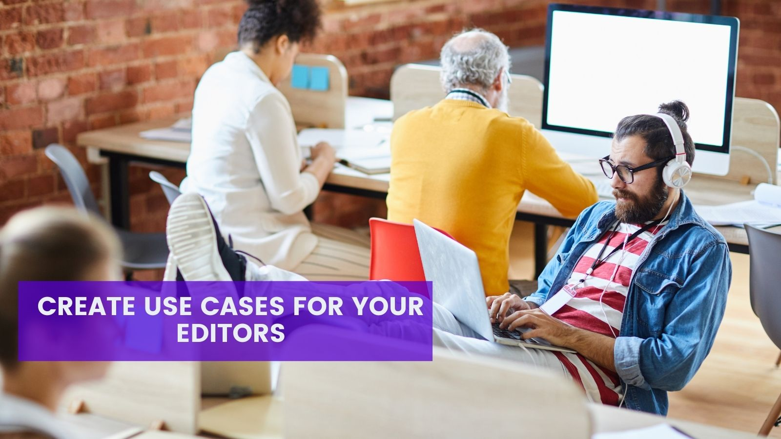 Creating use cases for editors on agilitycms.com