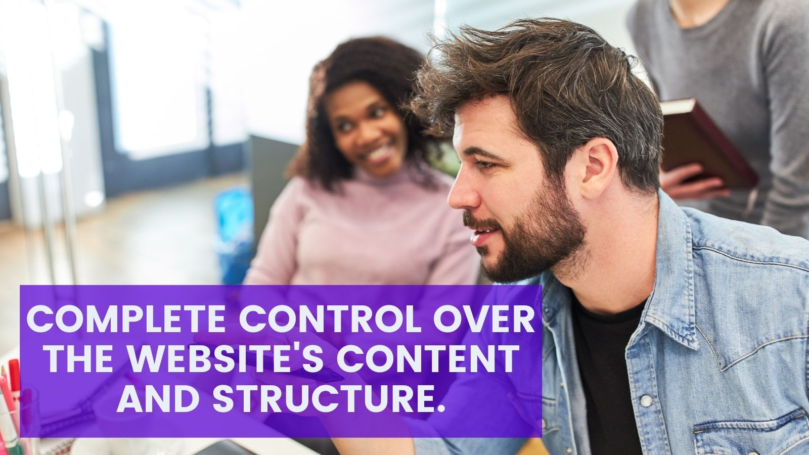 Marketers have control over website