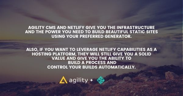 Benefits of using Netlify and Agility CMS together