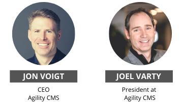 Agility CMS CEO Jon Voigt and President Joel Varty