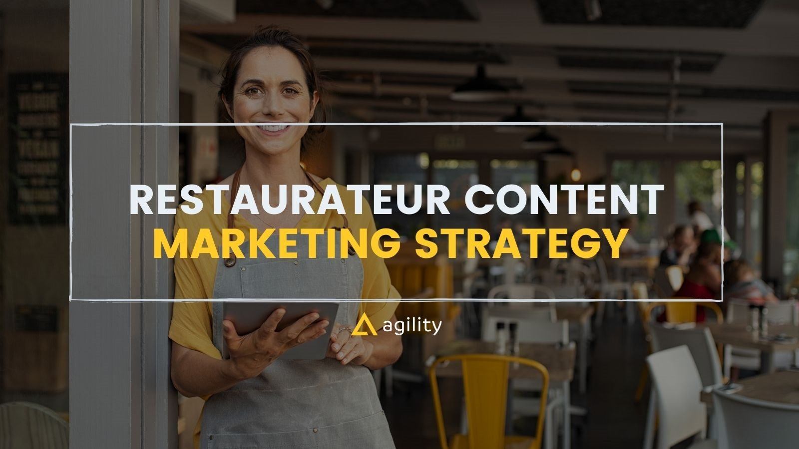 Restaurateur Content Marketing Strategy on agilitycms.com