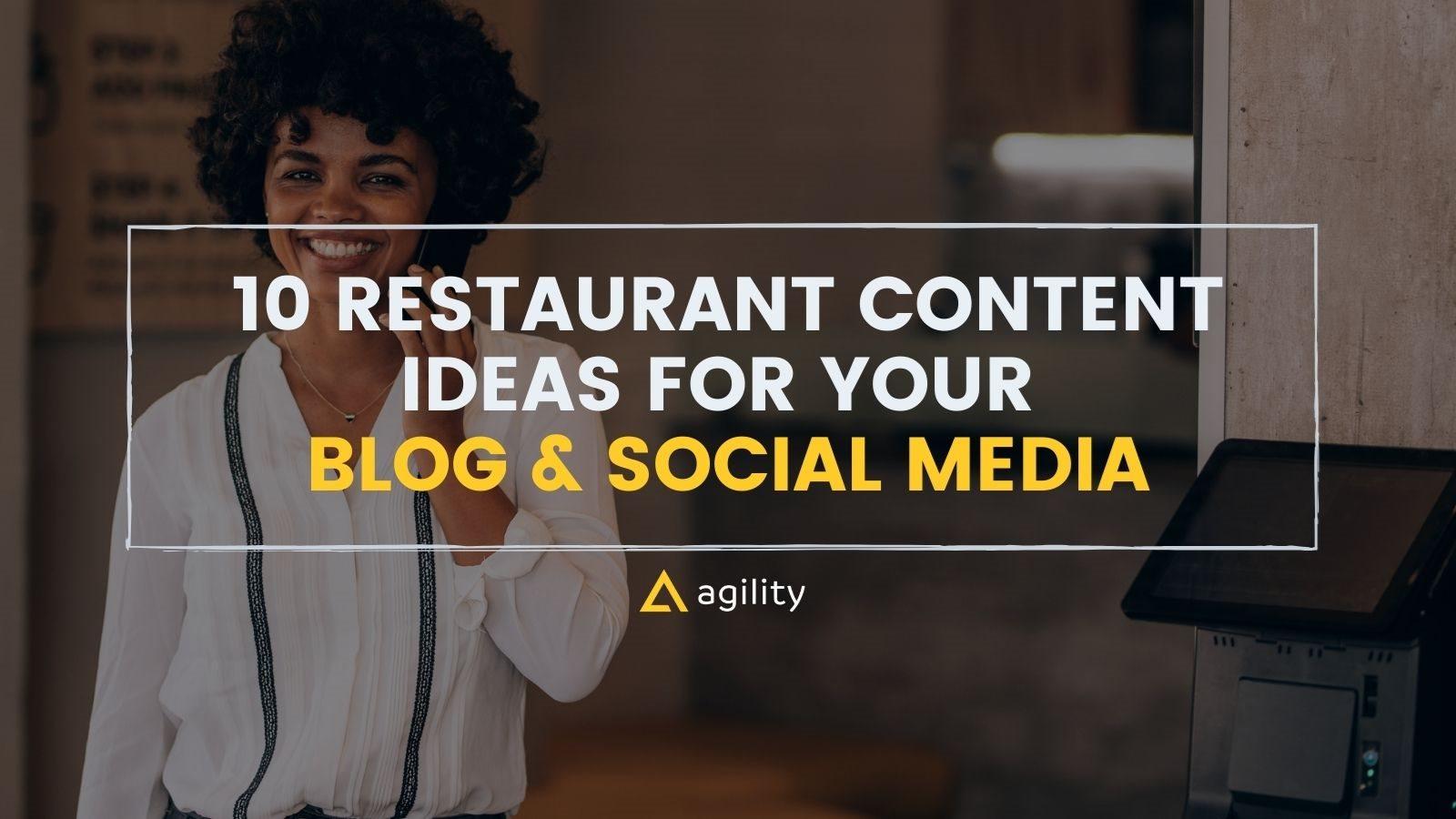 10 Restaurant Content Ideas for Your Blog & Social Media