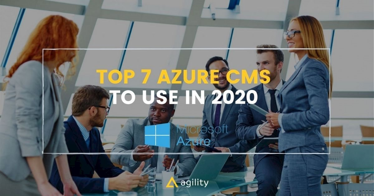 Top 7 Azure CMS to use in 2020