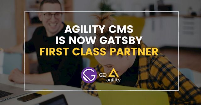 Agility CMS is now recognized by Gatsby as a First Class Integration Partner