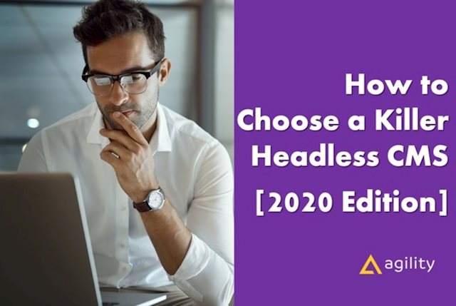 How To Choose the Best Headless CMS in 2020