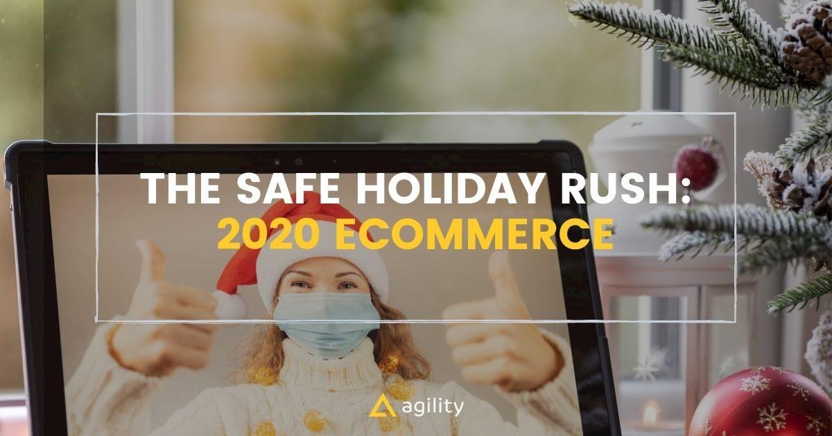 2020 ecommerce pandemic shopping online holidays