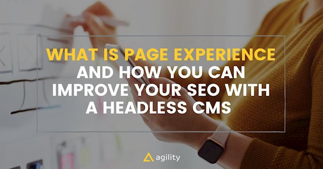 What Is Page Experience and How a CMS Can Help Boost SEO
