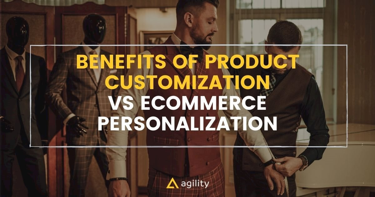 Product Customization: Why you need it and how to get started.