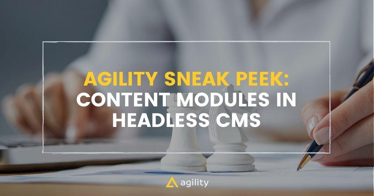 Adding A Module In Agility CMS In Three Steps