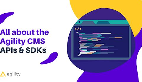 About Agility CMS SDK API