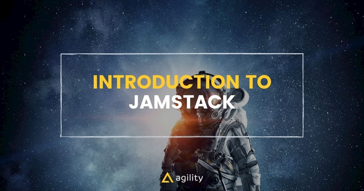 Introduction to Jamstack