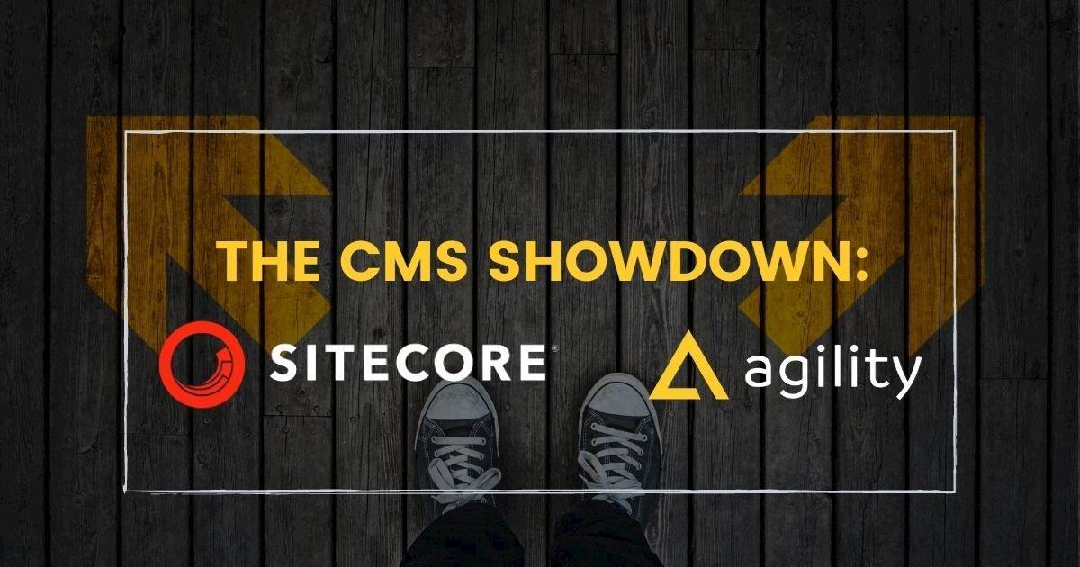 The Headless CMS Showdown: Sitecore vs Agility CMS