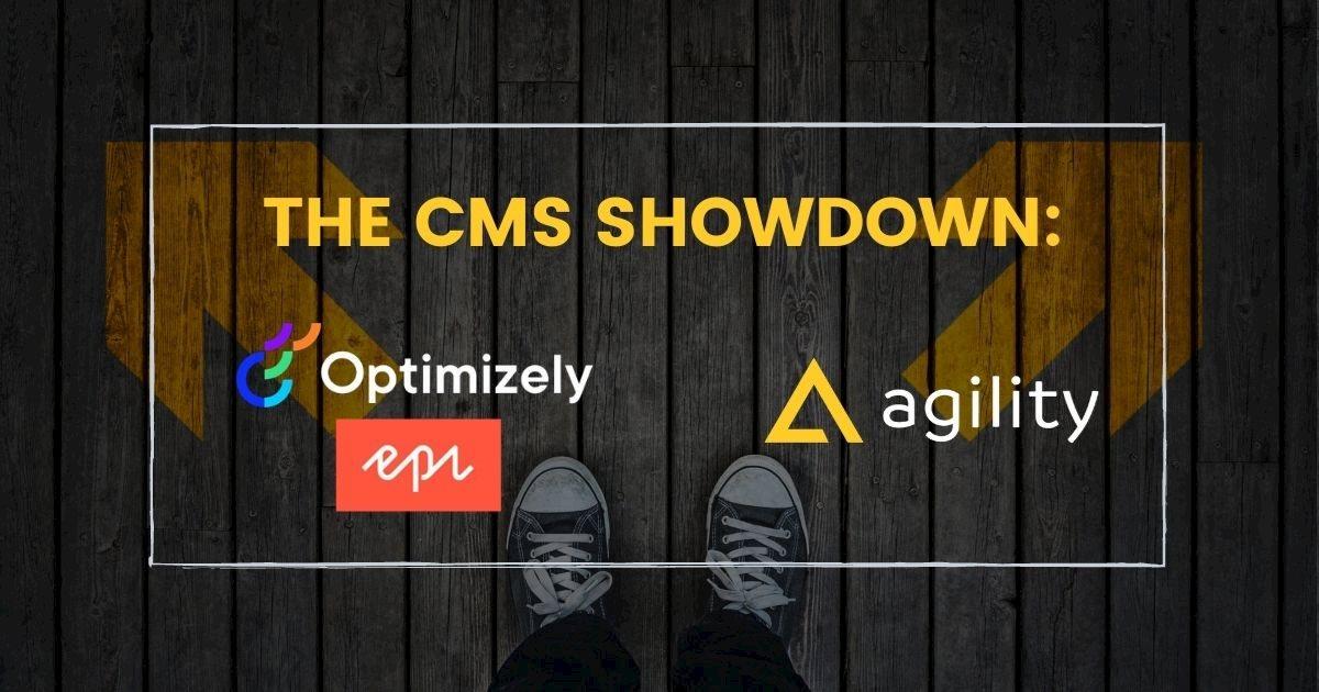 Headless CMS Episerver (Now Optimizely) vs Agility CMS