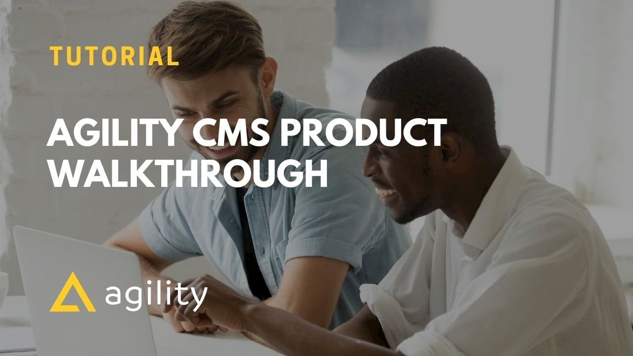 agility cms product overview