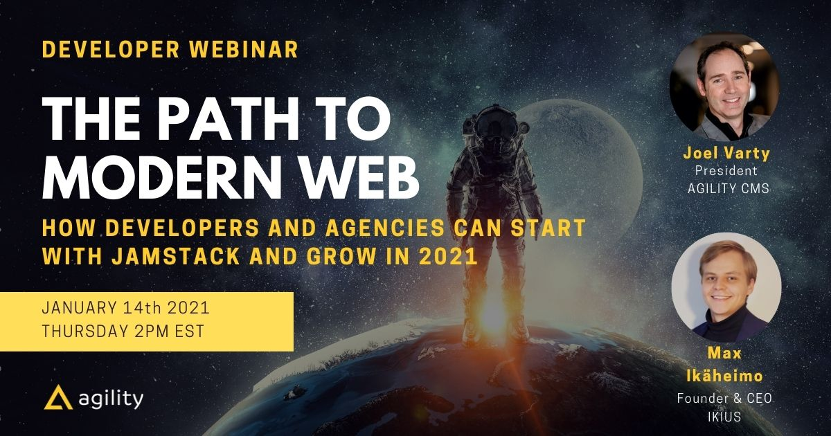 The Path to Modern Web: How Developers and Agencies can Start with JAMstack and Grow in 2021